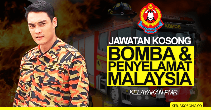 Thumbnail image for Jawatan Kosong Bomba & Penyelamat Malaysia